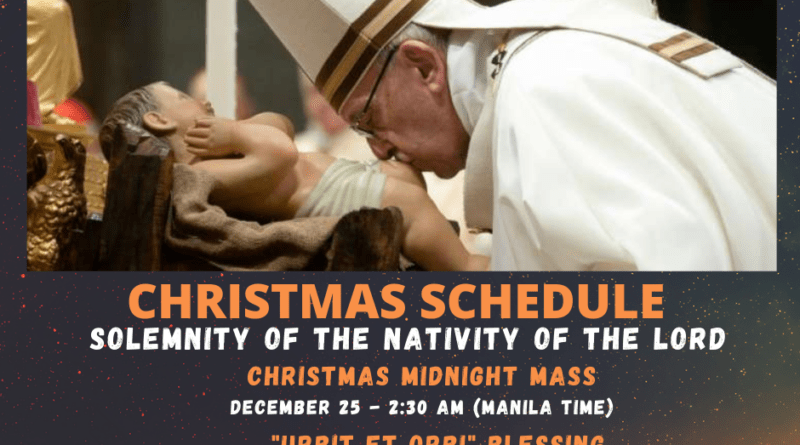 Christmas Schedule - Solemnity of the Nativity of the Lord - Pope Francis